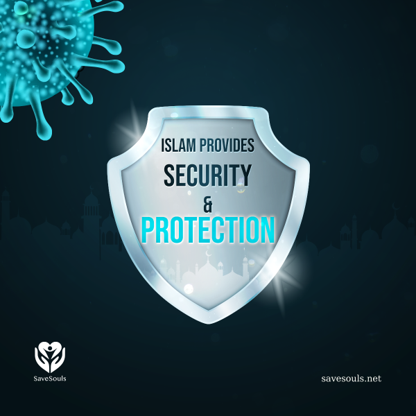 Islam provides  security  & protection