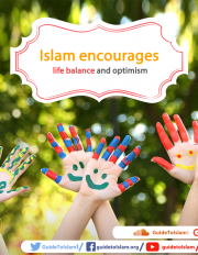 Islam encourages life balance and optimism