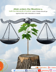 Allah orders the Muslims to fulfill the demands of justice