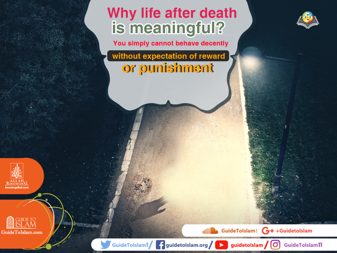 Why life after death is meaningful?