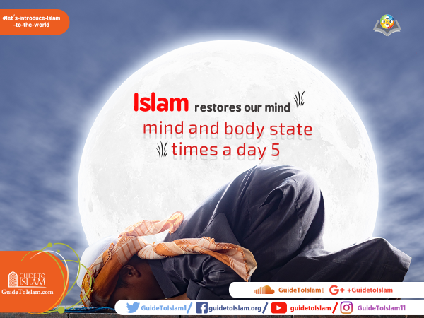 Islam restores our mind