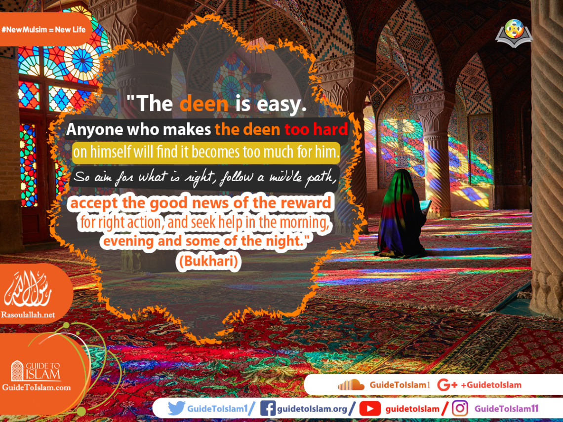 The deen is easy. Anyone who makes the deen too hard on himself will find it becomes too much for him