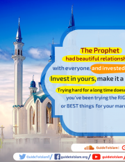 The Prophet had beautiful relationships with everyone, and invested in them