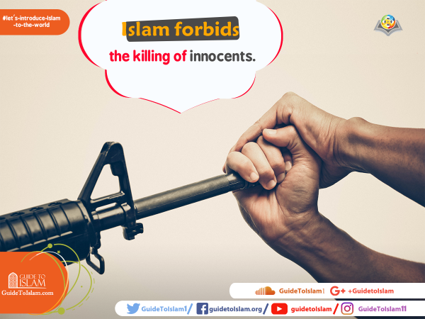 Islam forbids the killing of innocents
