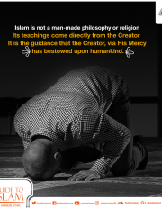 Islam is not a man-made philosophy or religion