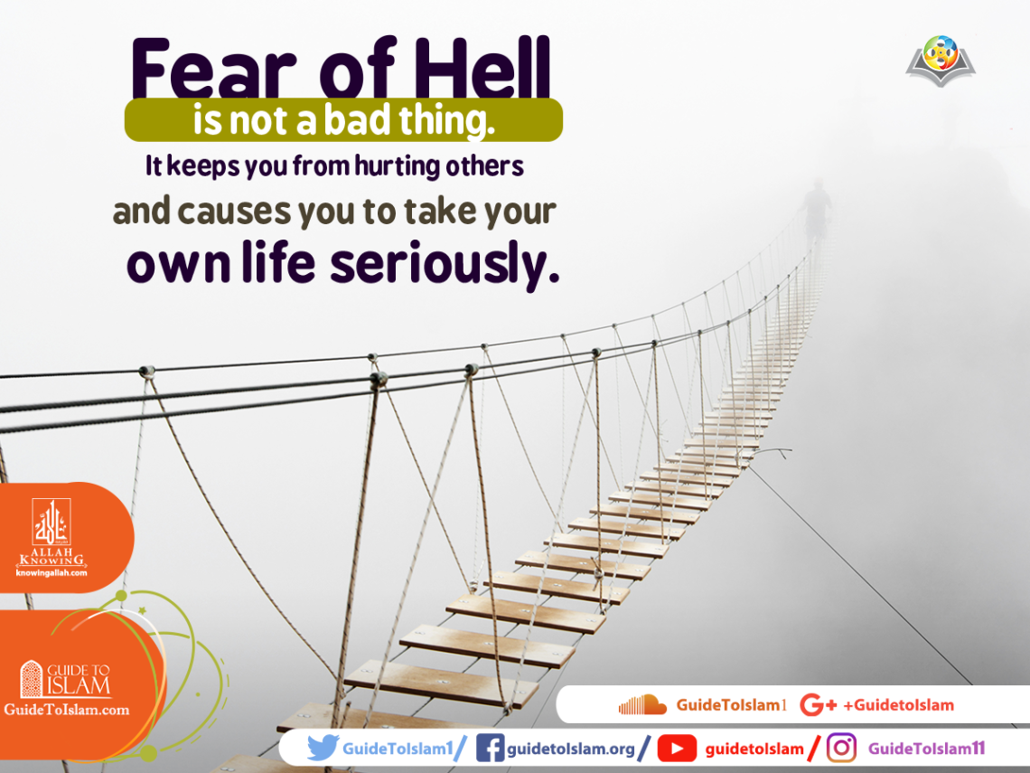 Fear of Hell is not a bad thing