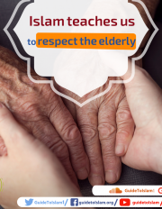 Islam teaches us to respect the elderly