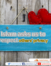 Islam asks us to respect others' privacy