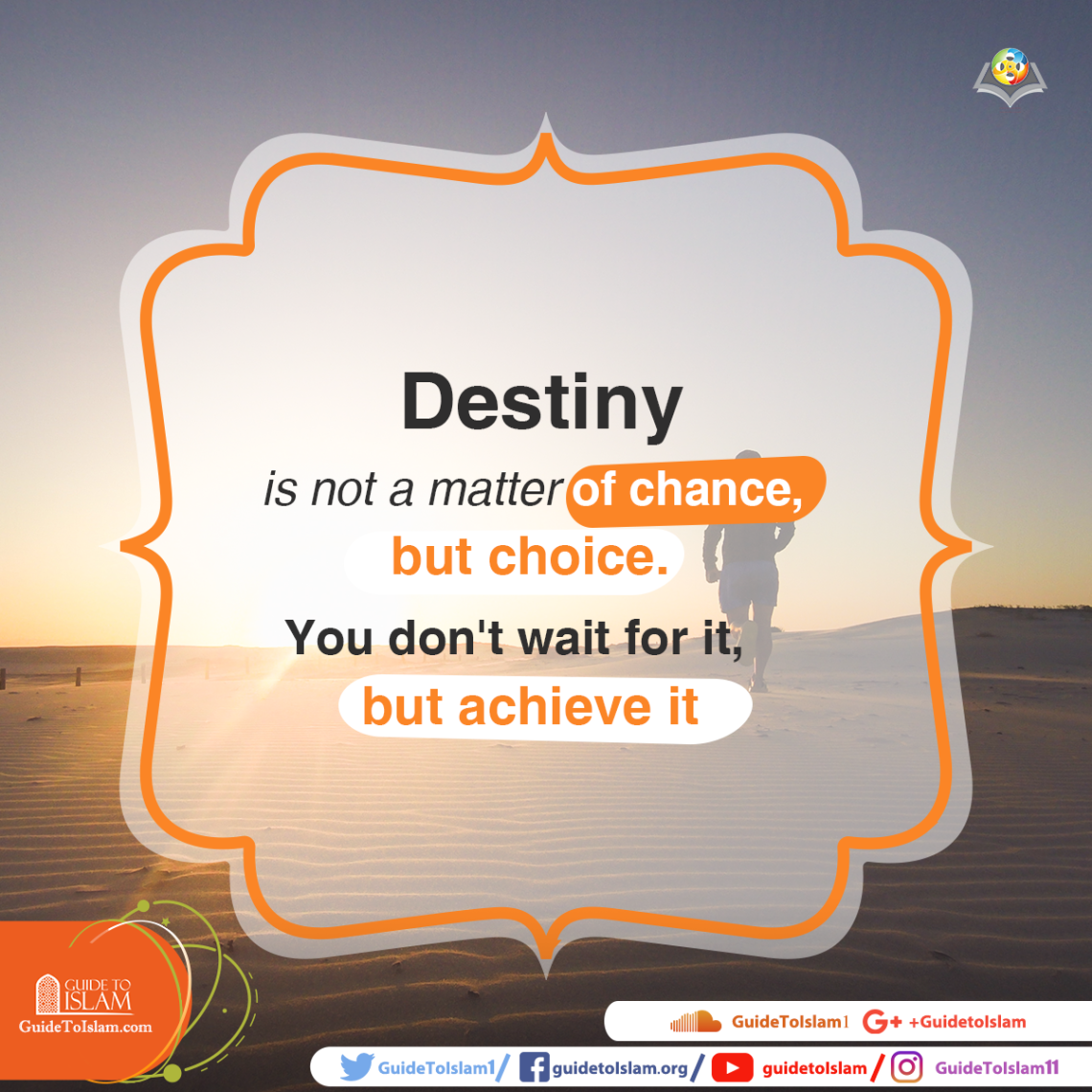 Destiny is a matter of a choice