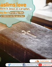 Muslims love and believe in Jesus as a prophet