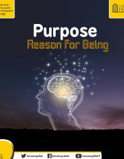 Purpose: Reason for Being