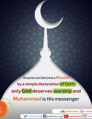 only God deserves worship and Muhammad is His messenger