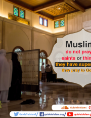 Muslims pray to God only