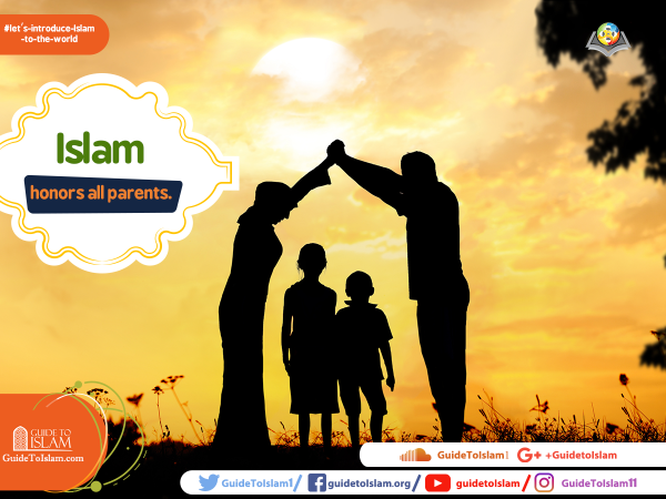 Islam honors all parents