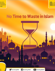 No Time to Waste in Islam