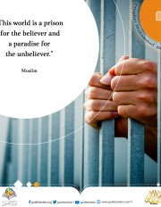 This world is a prison for the believer