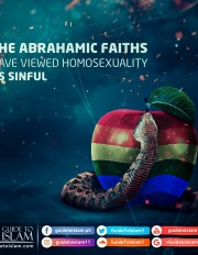 The Abrahamic faiths have viewed homosexuality as sinful