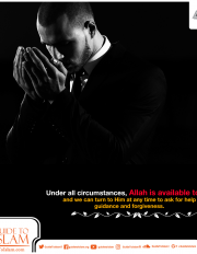 Allah is available to us and we can turn to Him at any time to ask for help
