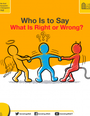 Who Is to Say What Is Right or Wrong?