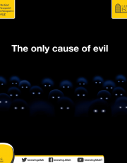 The only cause of evil