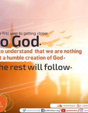 We are nothing but a humble creation of God