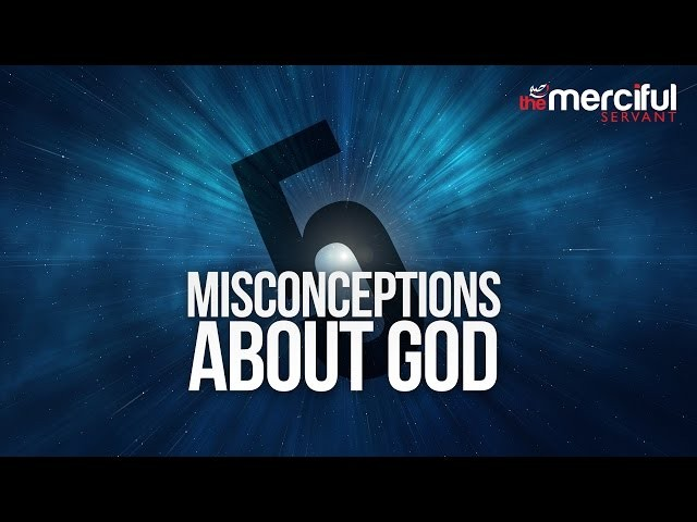 5 Misconceptions about God