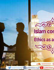 Islam considers Ethics as a priority