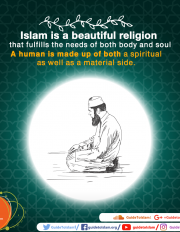 Islam fulfills the needs of both body and soul