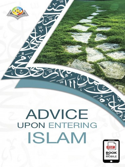 Advice upon entering Islam
