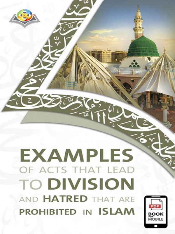 Examples of acts that lead to division and hatred that are prohibited in Islam
