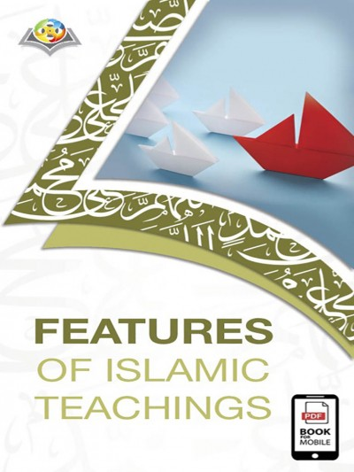 Features of Islamic teachings