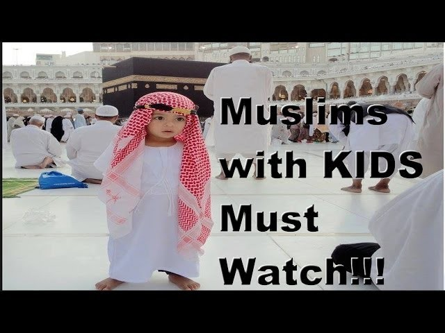 For Parents of Muslim Kids in Islam