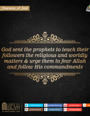 God sent the prophets to teach their followers the religious and worldly matters