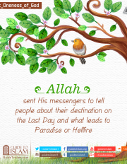 Allah sent His message to tell people about their destination