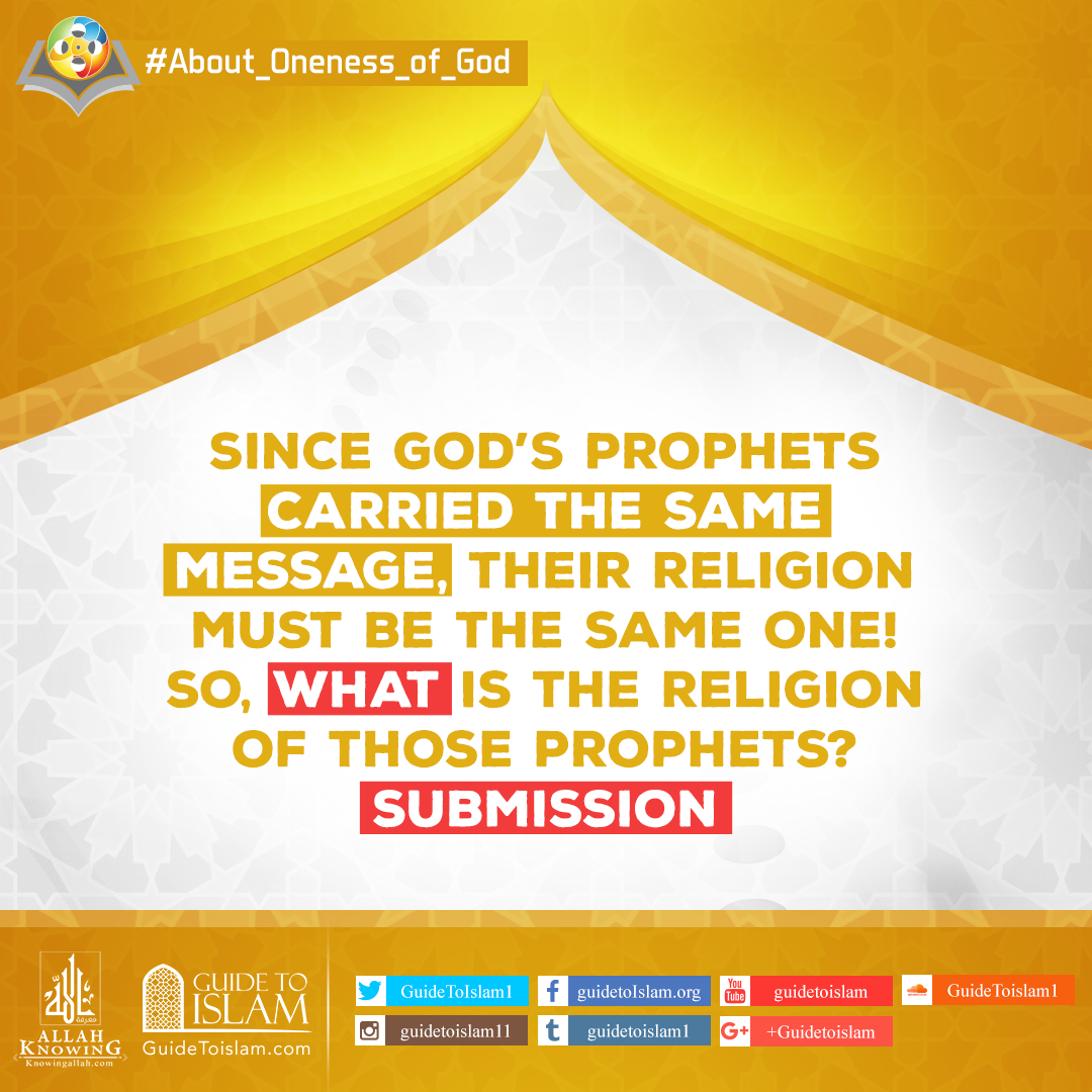 What is the religion of those prophets? Submission