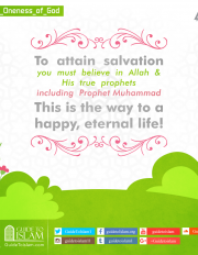 To attain salvation you must believe in Allah & His true prophets