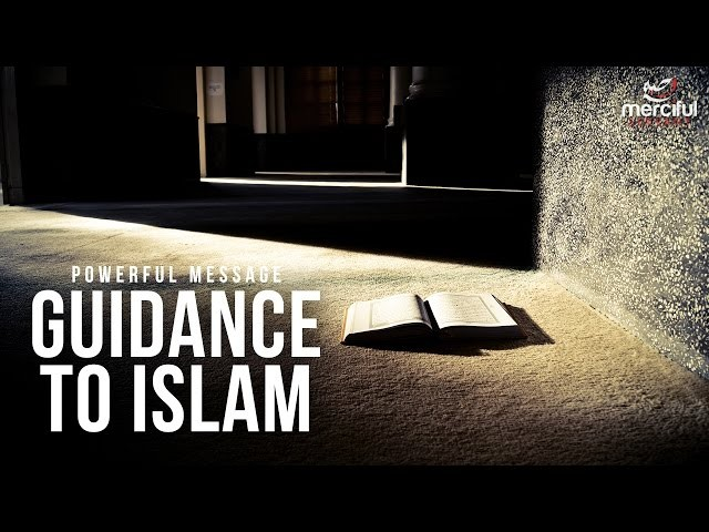 Guidance to Islam