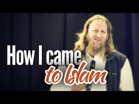 How I Came to Islam?
