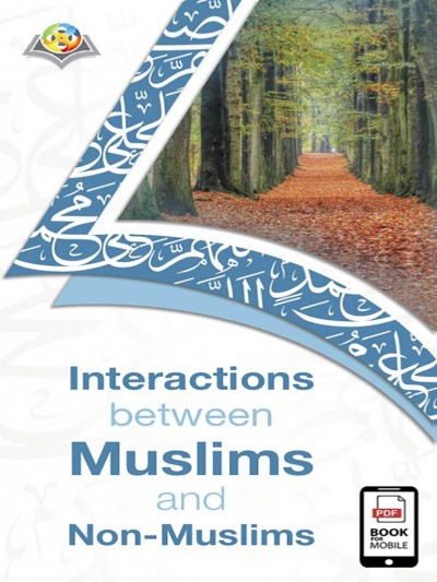 Interactions between Muslims and Non-Muslims