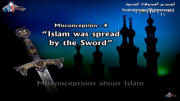 Misconceptions about Islam - Islam was spread by the sword
