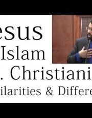 Jesus in Islam vs. Christianity