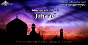 Misconceptions about Islam - Jihad