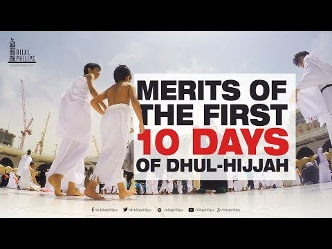 Merits of Dhul Hijjah