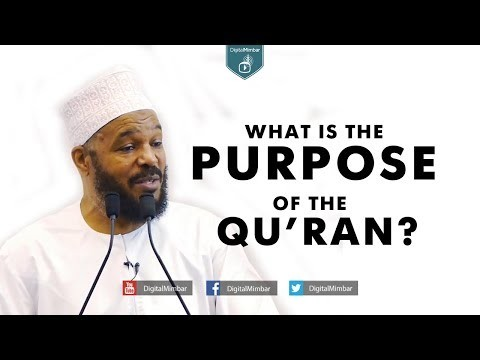 What is the PURPOSE of the Qur'an?
