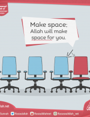 Make space; Allah will make space for you