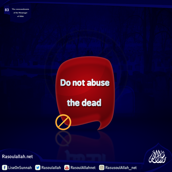 Do not abuse the dead