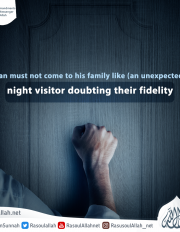 Man must not come to his family like (an unexpected) night visitor doubting their fidelity
