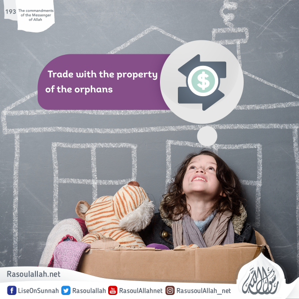 Trade with the property of the orphans
