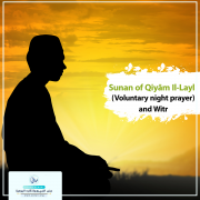 Sunan of Qiyām Il-Layl (Voluntary night prayer) and Witr