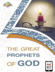 The Great Prophets Of God